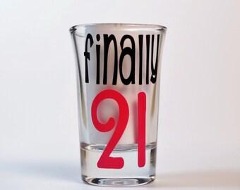 Finally 21 Shot Glass | 21st Birthday | Personalized Shot Glass | 21st Birthday Gift | Party Shot Glass | Finally  21 | 21st| Shot Glass