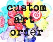 Custom art order for Beth Springer