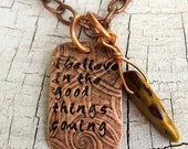 Necklace I Believe In The Good Things Coming Hand Stamped Copper Necklace