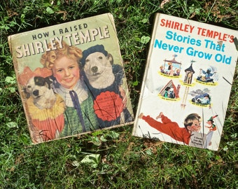 Vintage Shirley Temple Books  ( How i raised shirley Temple ) (Shirley Temples Stories That never grow old ) 1935