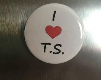 I love TS - Pin Back Button