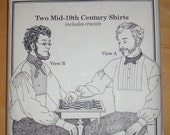 Free shipping! Past Patterns 007 Two Mid-19th Century mens shirts 1800s UNCUT!