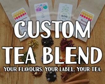 CUSTOM Tea Blend and Label