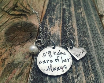 25% OFF Adoption gift, Birth Mother, Ill take care of her always, Mother of the bride gift, wedding gift