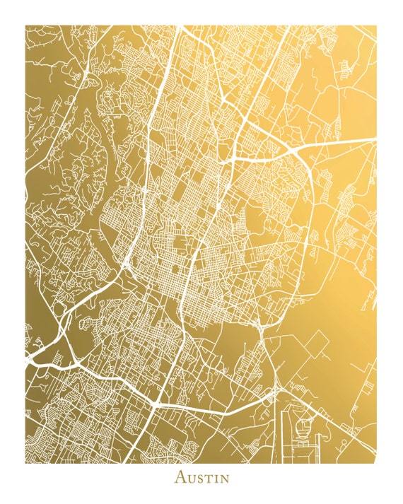 Gold Foil Austin Map Print Gold Foil Map Of Austin Texas
