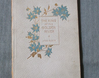 "John Ruskin ""King of the Golden River"" Small 7.25"" x 5"" Booklet, 36 pages, ca. 1900"