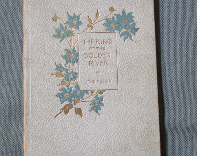 """John Ruskin """"King of the Golden River"""" Small 7.25"""" x 5"""" Booklet, 36 pages, ca. 1900"""