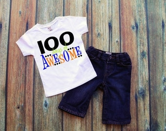 100th Day of School Shirt, One Hundred Days of Awesome T-Shirt, School Shirt