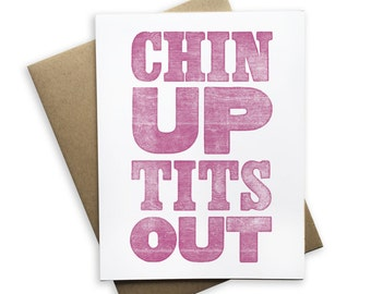 Chin Up, Tits Out Card, Blank Note card, Sarcastic Card, Greeting Card, Encouragement Card, Stay Strong