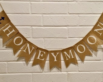 HONEYMOON Burlap Banner,  Wedding Burlap Banner, Wedding Send Off,  Wedding Bunting Garland