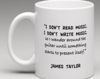 James Taylor Mug-Music Quote Coffee Mug