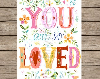 Art Print - You are so loved- 210x297 mm