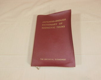 Japanese-English Dictionary of Economic Terms 1970
