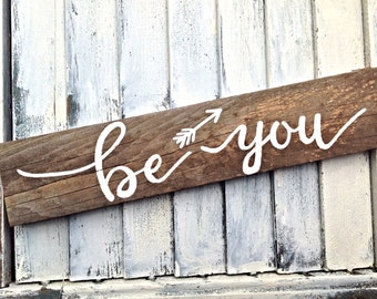 Inspirational Wall Art Be You Reclaimed Wooden Sign-Nursery Decor
