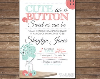 Coral and Mint Cute as a Button Baby Shower Invite - Printable - customizable