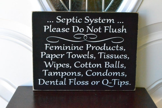 Septic system rules sign feminine products do not flush for 1 bathroom septic system