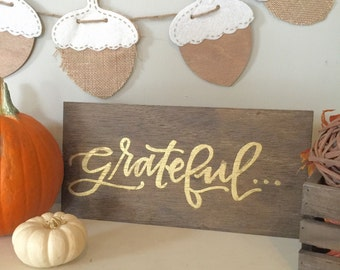 Fall Harvest Thanksgiving Sign - Grateful Board