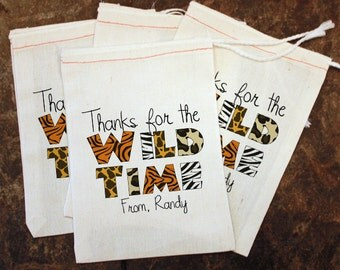 Zoo Birthday Party Favor Bags - Muslin 5x7 Bags / Thanks for the Wild Time / Kids Animal Birthday / Youth Thank You Gift / Goody Candy Bag