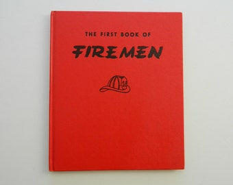 The First Book of Firemen. vintage illustrated children's book from 1951.