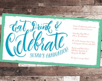 Graduation Party Invitations - Eat, Drink, and Celebrate