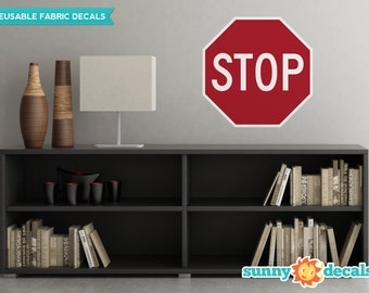 Stop Sign Fabric Wall Decal - Traffic and Street Signs - 3 Sizes Available - Non-Toxic, Reusable, Repositionable - Sunny Decals