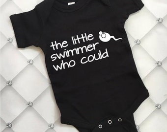 The Little Swimmer Who Could Baby Outfit Newborn Outfit Funny Baby Outfit Baby Bodysuit Quote Outfit Newborn Bodysuit Baby Shower Gift