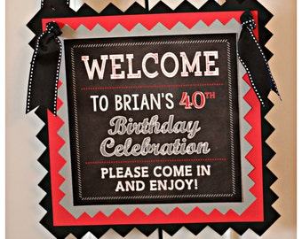 40TH BIRTHDAY DECORATIONS 40th Birthday Party Welcome Sign
