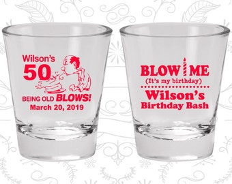 50th Birthday, Blow me, its my birthday, being old blows, Birthday Glasses (20085)