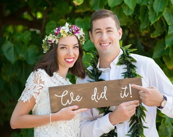 We did it photo prop sign, rustic wedding signs, beach wedding sign, Bride and groom photo sign