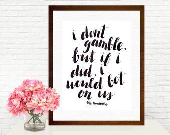 I Would Bet on Us Lumineers Quote Hand-Lettered Art Print
