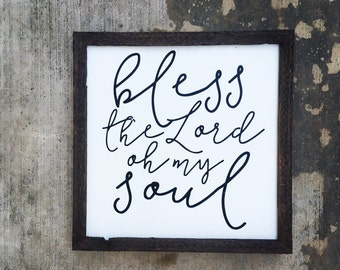 Bless the Lord oh my Soul sign