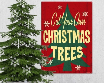 Cut Your Own Christmas Trees Metal Sign 28 in - #71411