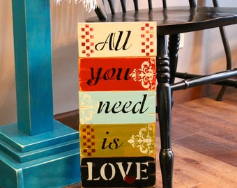 All you need is Love wooden sign distressed spring colors shabby chic