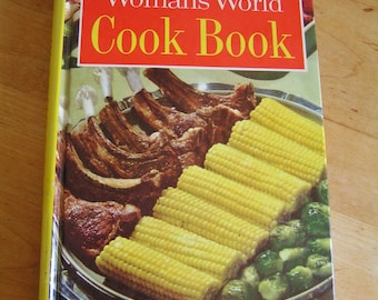 Vintage 1961 Woman's World Cookbook America's Best Prized Recipes Tested in the Kitchens of Culinary Arts Institute Hardcover Mid Century