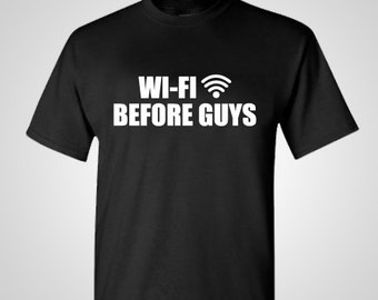 Wifi Before Guys Shirt