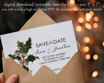 Printable save the date, botanical Save the Date, christmas save the date, holly save the date, digital save the date, instant download, 7x5