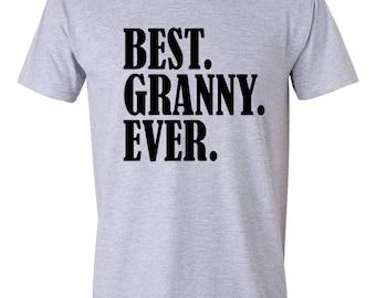 Best Grandma, Best Grandma Ever, Best Granny, Best Granny Ever, Best Granny Ever Shirt, Grandma Shirt, Gifts for Grandma Grandma Gift S00032