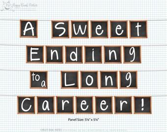 A Sweet Ending to a Long Career Banner : Teacher Retirement