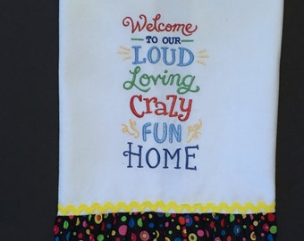 Kitchen towel, Dish towel Welcome to Our Home Hostess gift Housewarming Mothers Day