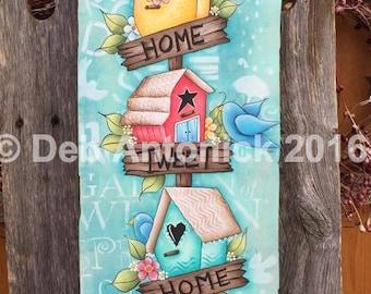 Home Tweet Home - by  Deb Antonick, E-Pattern  (Creative Arts Lifestyle design)