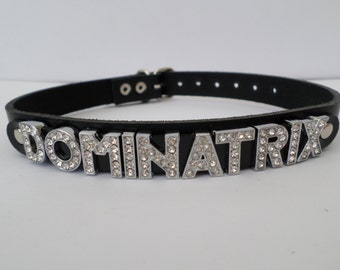 real leather dominatrix collar with 12mm diamont letters