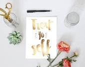 Treat Yo Self, PRINTABLE, Parks and Recreation quote print, faux gold foil office study dorm decor, college student gift wall art