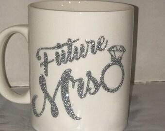 ON SALE Future Mrs. Bling mug