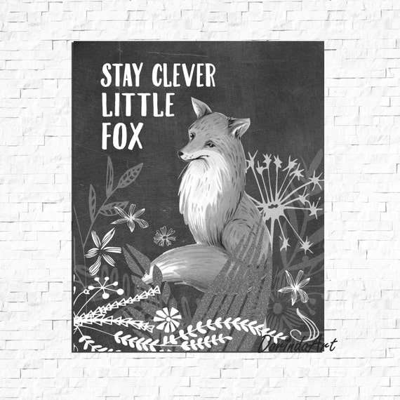 Clever Fox: Stay Clever Little Fox Print Black And White Print Nursery Fox