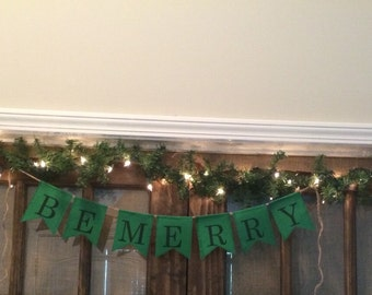Be Merry Burlap Banner, Be Merry Banner, Be Merry Sign, Christmas Burlap Banner, Christmas Banner, Christmas Sign
