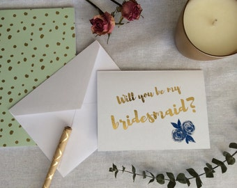Bridesmaid/maid of honor/matron of honor/will you be my bridesmaid/ gold foil card/bridesmaid ask