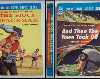 The Sioux Spaceman by Andre Norton & And Then The Town Took Off by Richard Wilson ACE Double Novel D-437 1960 Vintage Sci-Fi Paperback