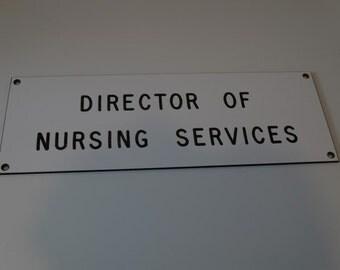 Director of Nursing Services Sign