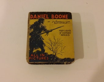 Daniel Boone by J. Carroll Mansfield Highlights of History Series 1934