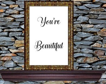 Digital Wall Art - You're Beautiful